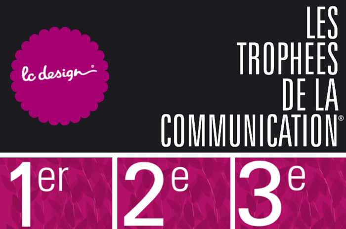 Les Trophées de la Communication 2014 LC Design