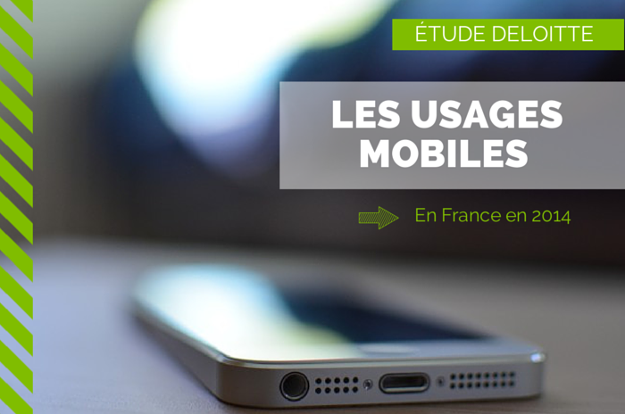 Les usages mobiles en France en 2014