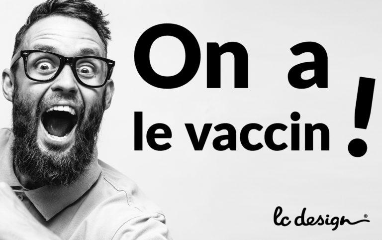 On a le vaccin !